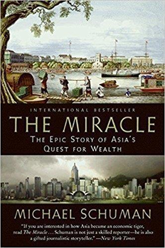 3. Phép lạ: Sử thi về cuộc tìm kiếm thịnh vượng của châu Á, tác giả Michael Schuman