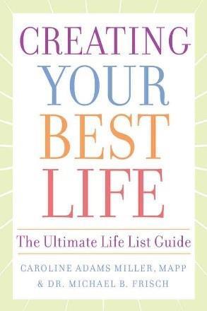 6. Kiến tạo cuộc sống lý tưởng: Những chỉ dẫn quan trọng trong cuộc đời - Caroline Miller