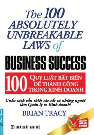 100 quy luật bất biến để kinh doanh thành công
