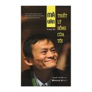 12 triết lý sống của Jack Ma - ông chủ Alibaba