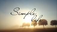 ĐƠN GIẢN - 2 chữ quan trọng nhất đời người ai cũng nên nhớ