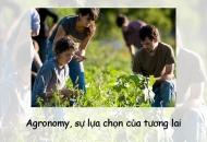 Agronomy, sự lựa chọn của tương lai