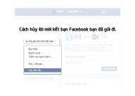 Cách hủy lời mời kết bạn cũ trên Facebook